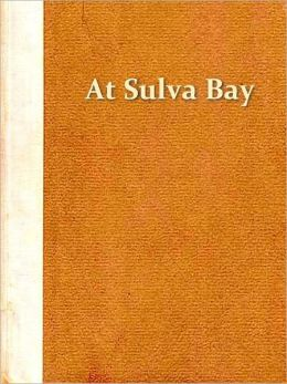 At Suvla Bay, Being the Notes and Sketches of Scenes, Characters and Adventures of the Dardanelles Campaign