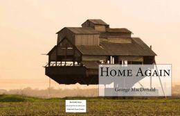 House & Home: 99 Cent Home Again ( home, house, lodge, quarter, domicile, habitation, again, anew, then, freshly, afresh, bis )