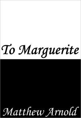To Marguerite