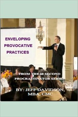 Enveloping Provocative Practices