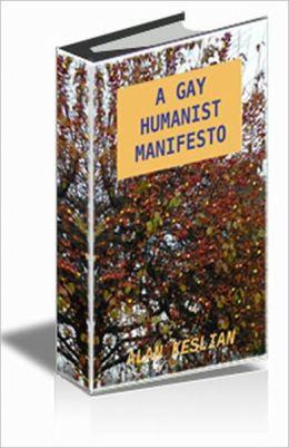 A Gay Humanist Manifesto