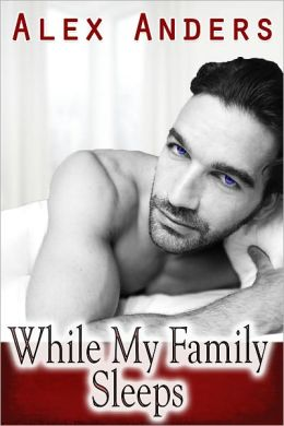 While My Family Sleeps (M/M/F Menage Erotica)