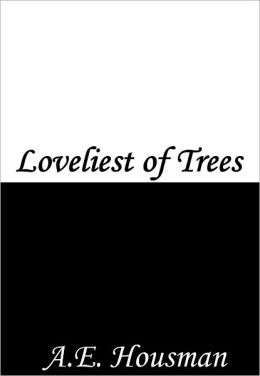 Loveliest of Trees