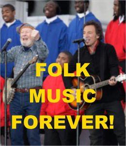 Folk Music Forever!