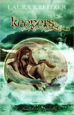 Keepers: A Timeless Novella