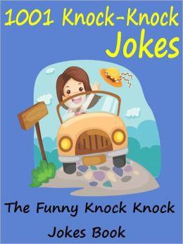 Jokes 1001 Funny Knock Knock Jokes : 1001 Knock Knock Jokes