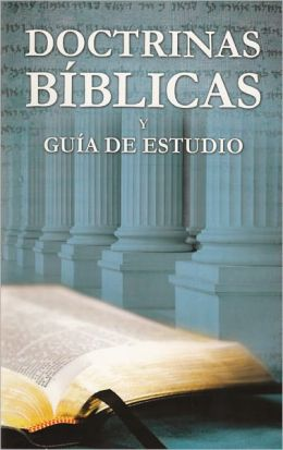 Doctrinas Bíblicas y Guía de Estudio