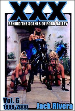 XXX: Behind the Scenes of Porn Valley, vol. 6 (1999-2000)