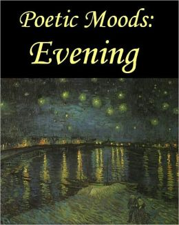 Poetic Moods: Evening