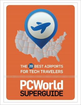 20 Best Airports for Tech Travelers
