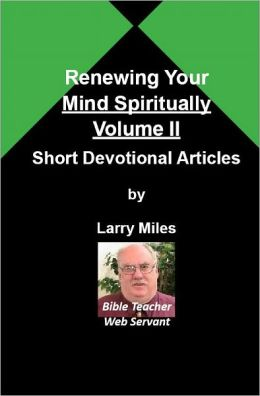 Renewing Your Mind Spiritually (Volume 2)