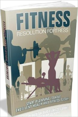 Beauty & Grooming eBook - Fitness Resolution Fortress - Health Benefits From Being Physically Fit