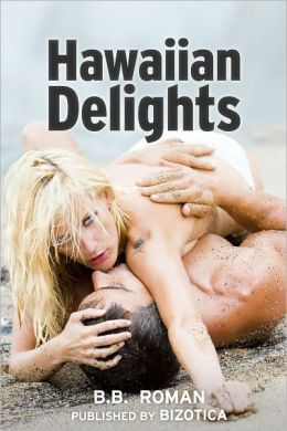 Hawaiian Delights (MMF Menage Erotic Romance)