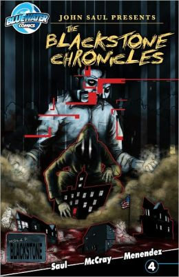 John Saul Presents: The Blackstone Chronicles #4