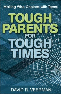 Tough Parents for Tough Times
