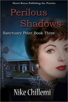 Sanctuary Point Book Three: Perilous Shadows