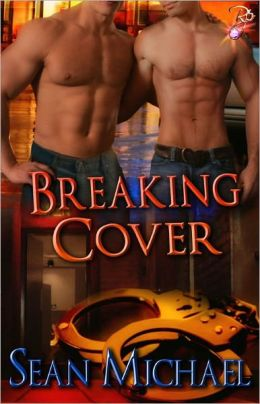 Breaking Cover (Male/Male Erotic Romance, Handcuffs and Lace)