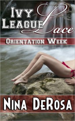 Ivy League Lace - Orientation Week (Romantic College Erotica, Outdoor Public Sex)