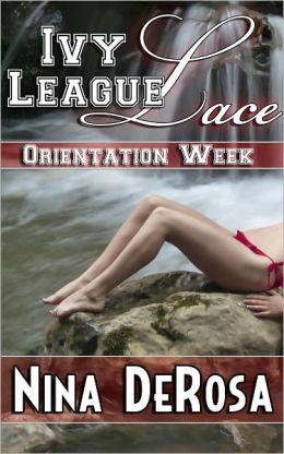 Ivy League Lace - Orientation Week (Romantic College Erotica, Outdoor Public Sex)