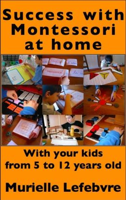 Success with Montessori at Home