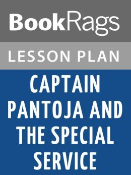 Captain Pantoja and the Special Service by Mario Vargas Llosa Lesson Plans