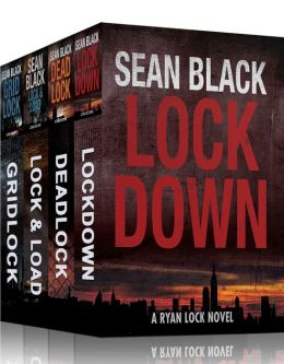 Ryan Lock Bundle (Books 1-3): Lockdown; Deadlock; Gridlock