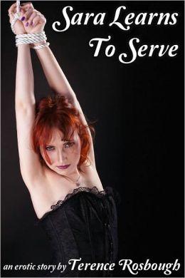 Sara Learns To Serve