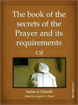 The Book of the Secrets of Prayer and its Requirements