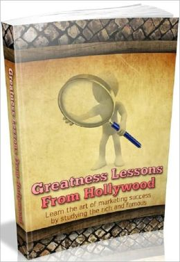 Greatness Lessons From Hollywood - Life Coaches eBook...