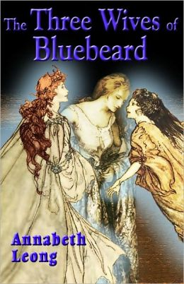 The Three Wives of Bluebeard