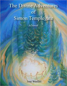 DIVINE ADVENTURES OF SIMON TEMPLEGATE, THE