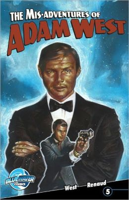 The Mis-Adventures of Adam West - Volume 2 #5