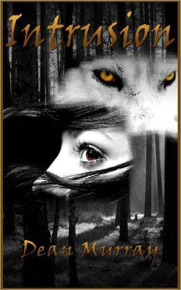 Intrusion (Reflections Volume 4)