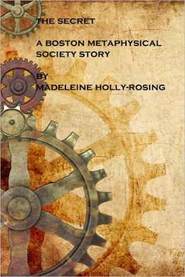 The Secret - A Boston Metaphysical Society Story (Steampunk)