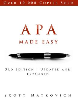 APA Made Easy Updated and Expanded for APA 6th Edition