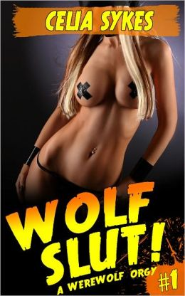 Wolf Slut, A Werewolf Orgy