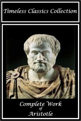 Aristotle: Complete Work (SPECIAL NOOK EDITION)