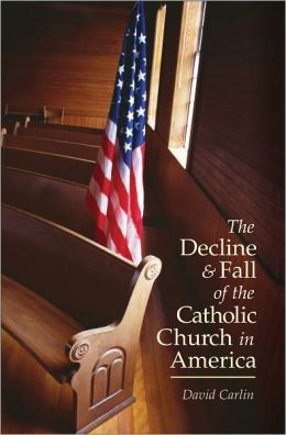 Decline and Fall of the Catholic Church