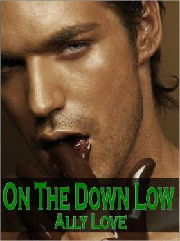 On The Down Low M/M Gay Straight Seduction XXX Erotica