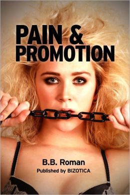 Pain and Promotion (Office BDSM Erotica)