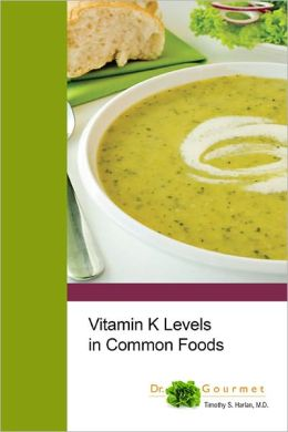 Vitamin K Levels in Common Foods