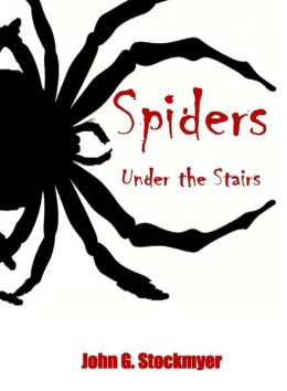 Spiders Under The Stairs - Book 9 in the Bandworld Series