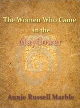 The Women Who Came in the Mayflower