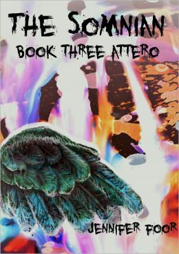 The Somnian, Book Three: Attero