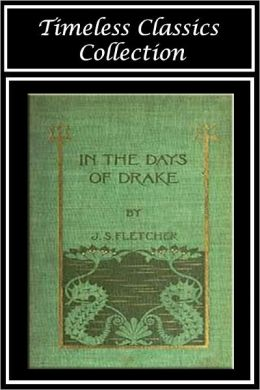 In the Days of Drake (SPECIAL NOOK EDITION)