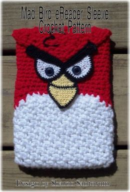 Mad Bird eReader Sleeve Crochet Pattern