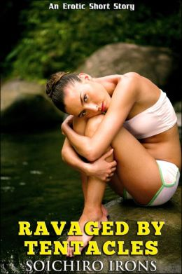 Ravaged by Tentacles (Reluctant Dubcon Tentacle Erotica)