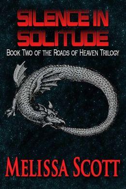 Silence in Solitude - Book II in the Roads of Heaven