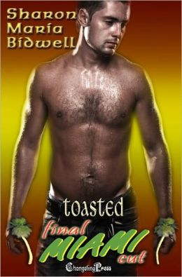 Toasted (Final Cut Miami)
