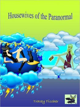 Housewives of the Paranormal